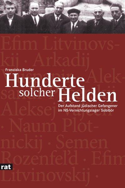 """""""Hunderte solcher Helden"""""""