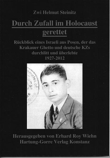 Durch Zufall im Holocaust gerettet