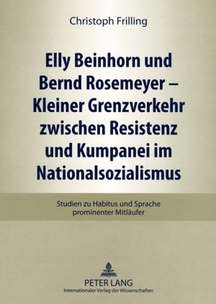 Elly Beinhorn und Bernd Rosemeyer - Kleiner Grenzverkehr zwischen Resistenz und Kumpanei im National