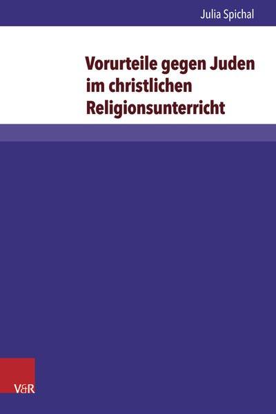 Vorurteile gegen Juden im christlichen Religionsunterricht