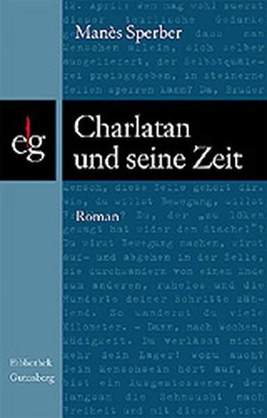 Charlatan und seine Zeit