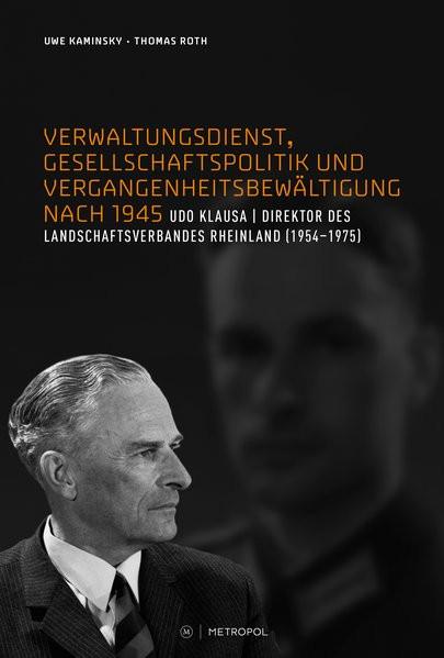 Verwaltungsdienst, Gesellschaftspolitik und Vergangenheitsbewältigung nach 1945