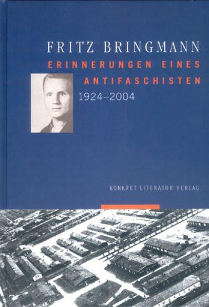 Erinnerungen eines Antifaschisten 1924-2004