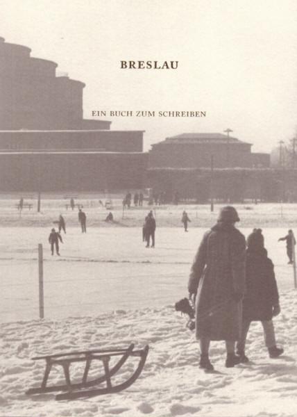 Breslau - Ein Buch zum Schreiben