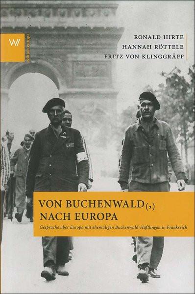 Von Buchenwald(,) nach Europa