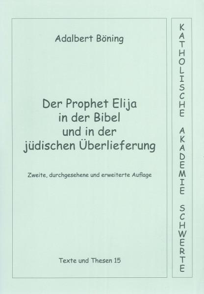 Der Prophet Elija in der Bibel und in der jüdischen Überlieferung