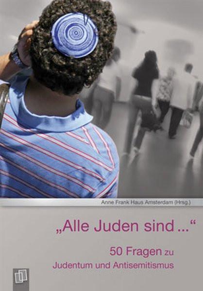 """""""Alle Juden sind..."""""""