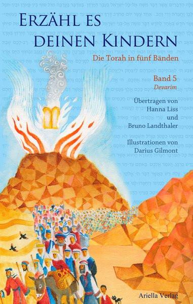Erzähl es deinen Kindern. Die Torah in fünf Bänden. Bd. 5