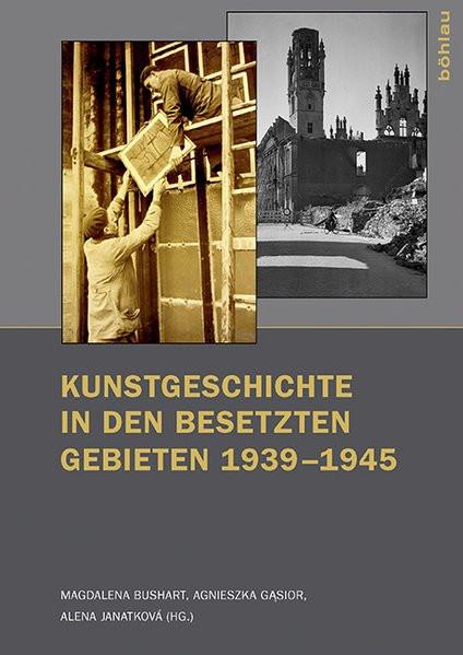 Kunstgeschichte in besetzten Gebieten 1939-1945