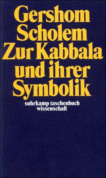 Zur Kabbala und ihrer Symbolik