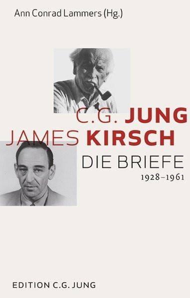 C. G. Jung und James Kirsch: Die Briefe 1928-1961