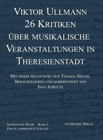 26 Kritiken über musikalische Veranstaltungen in Theresienstadt