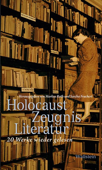 HolocaustZeugnisLiteratur