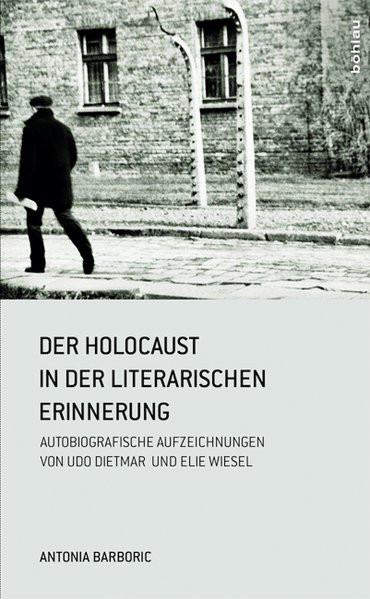 Der Holocaust in der literarischen Erinnerung