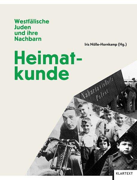Heimatkunde. Westfälische Juden und ihre Nachbarn