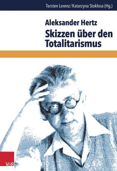 Aleksander Hertz. Skizzen über den Totalitarismus