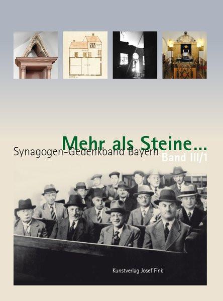 Mehr als Steine… Synagogen-Gedenkband Bayern