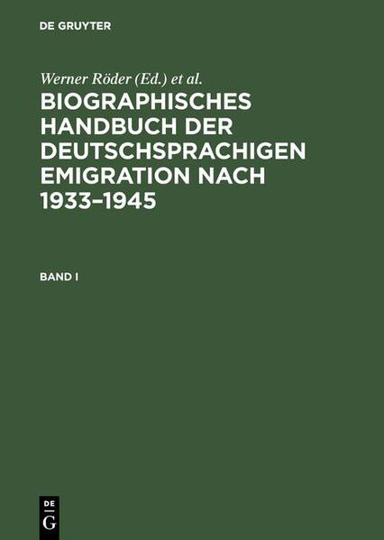 Biographisches Handbuch der deutschsprachigen Emigration nach 1933. Jubiläumsausgabe