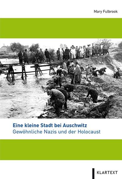 Eine kleine Stadt bei Auschwitz