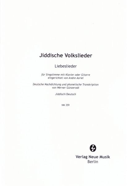 Jiddische Volkslieder. Heft 3: Liebeslieder