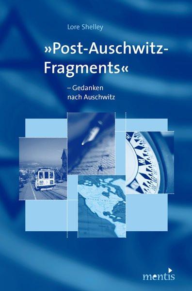 Post-Auschwitz-Fragments. Gedanken nach Auschwitz