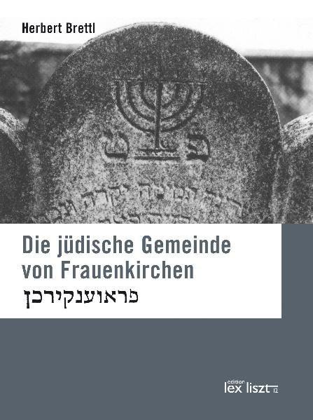 Die jüdische Gemeinde von Frauenkirchen
