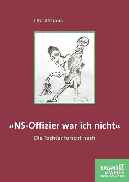 """""""NS-Offizier war ich nicht"""""""