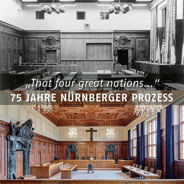 75 Jahre Nürnberger Prozess