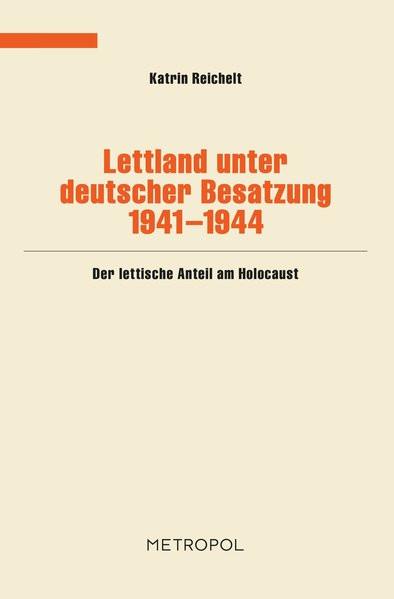 Lettland unter deutscher Besatzung 1941-1944