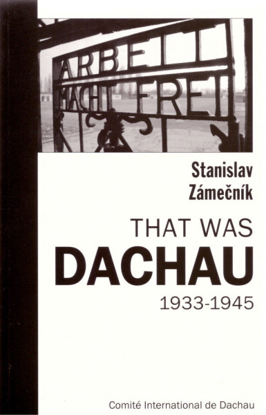 That was Dachau 1933-1945