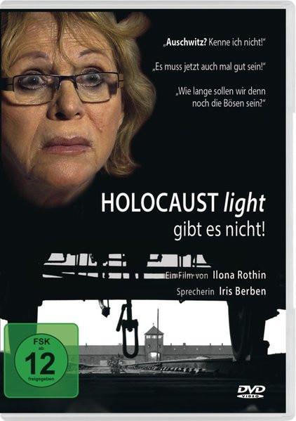 Holocaust light - gibt es nicht!