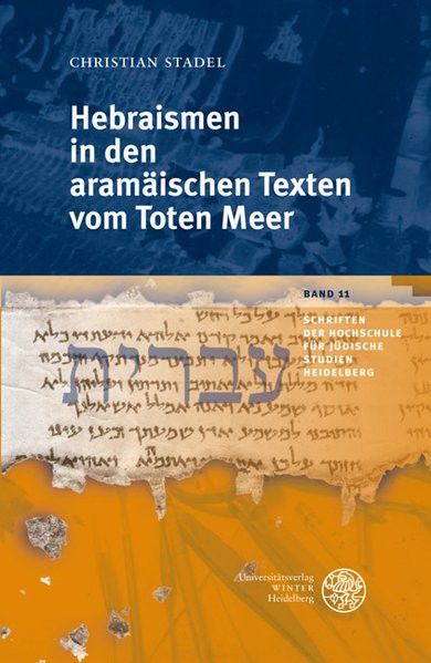 Hebraismen in den aramäischen Texten vom Toten Meer