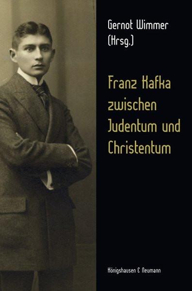 Franz Kafka zwischen Judentum und Christentum