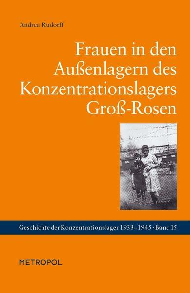 Frauen in den Außenlagern des Konzentrationslagers Groß-Rosen