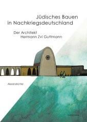 Jüdisches Bauen in Nachkriegsdeutschland