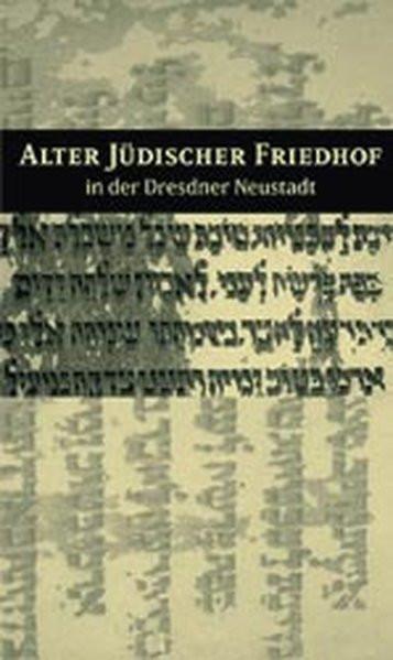 Alter Jüdischer Friedhof in der Dresdner Neustadt