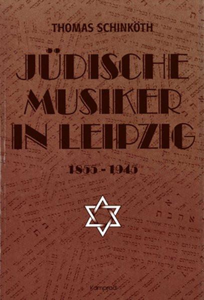 Jüdische Musiker in Leipzig 1855-1945