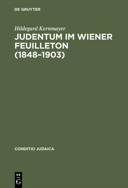 Judentum im Wiener Feuilleton (1848-1903)