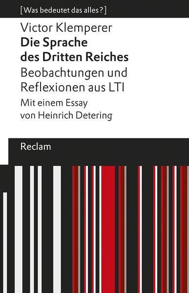 """""""Die Sprache des Dritten Reiches"""". Beobachtungen und Reflexionen aus LTI"""