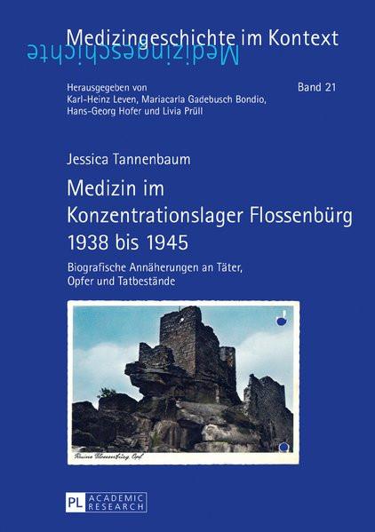Medizin im Konzentrationslager Flossenbürg 1938 bis 1945