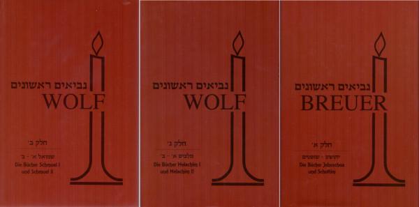 Die frühen Propheten - Newiim Rischonim- Melachim, Schmuel, Jehoschua und Schoftim in drei Bänden