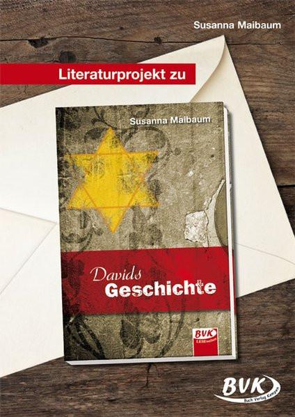 Literaturprojekt zu Davids Geschichte