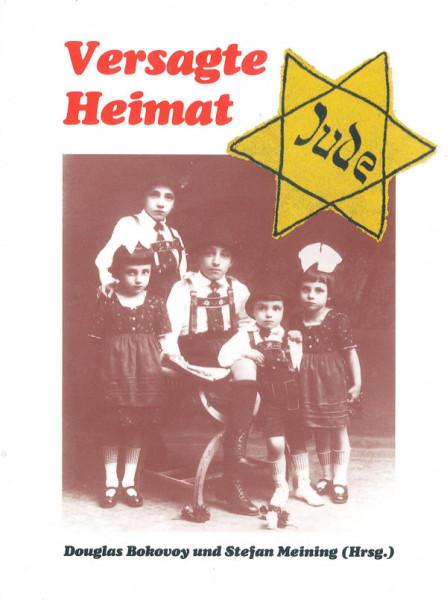 Versagte Heimat. Jüdisches Leben in Münchens Isarvorstadt 1914-1945