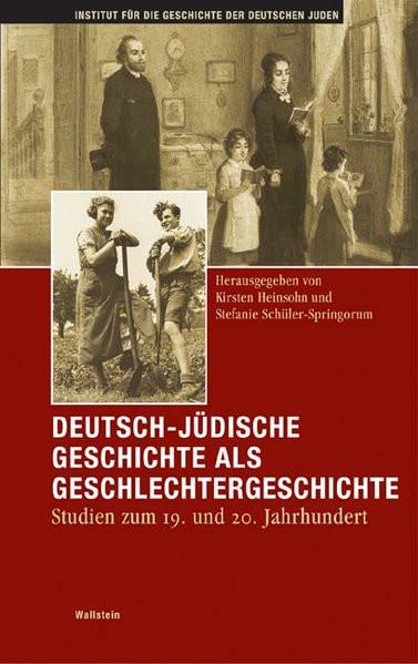 Deutsch-jüdische Geschichte als Geschlechtergeschichte