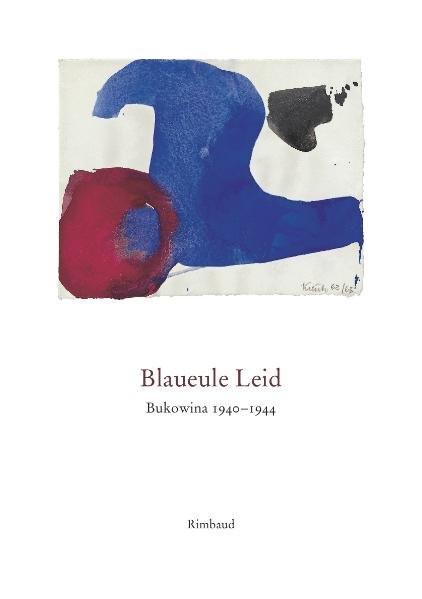Blaueule Leid. Bukowina 1940-1944