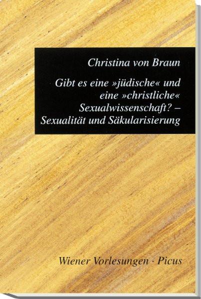 """Gibt es eine """"jüdische"""" und eine """"christliche"""" Sexualwissenschaft?"""