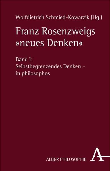 """Franz Rosenzweigs """"neues Denken"""""""