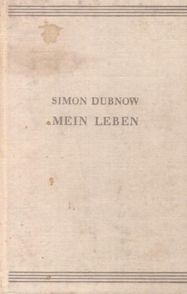 Simon Dubnow - Mein Leben