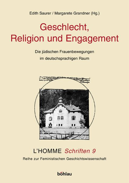 Geschlecht, Religion und Engagement. Die jüdischen Frauenbewegungen im deutschsprachigen Raum 19. un