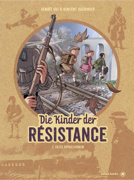 Die Kinder der Résistance, Bd.2